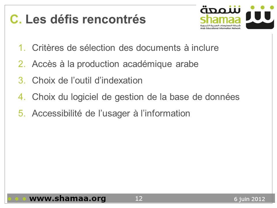 C. Les défis rencontrés Critères de sélection des documents à inclure
