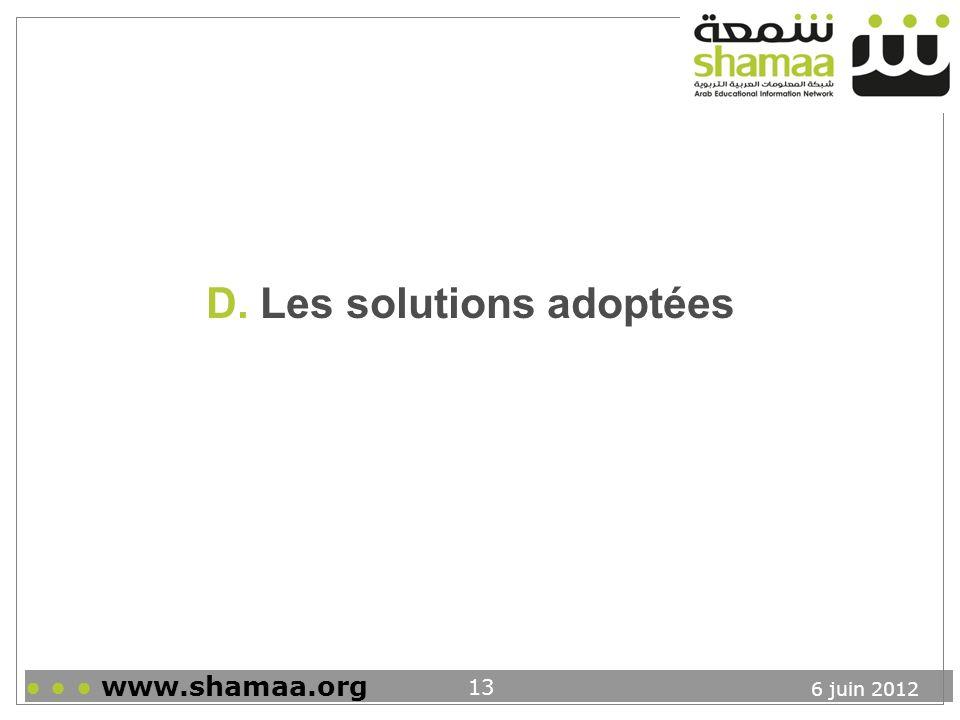 D. Les solutions adoptées