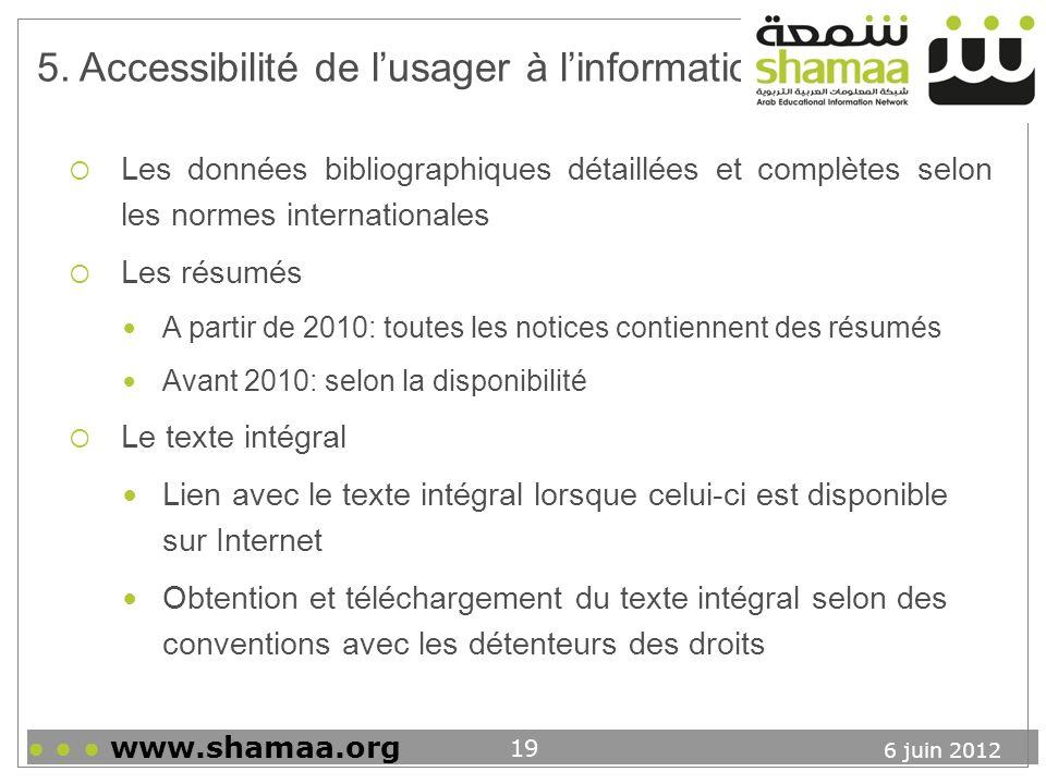 5. Accessibilité de l'usager à l'information