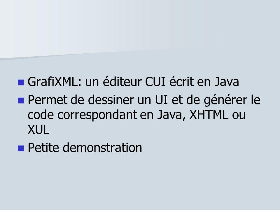 GrafiXML: un éditeur CUI écrit en Java
