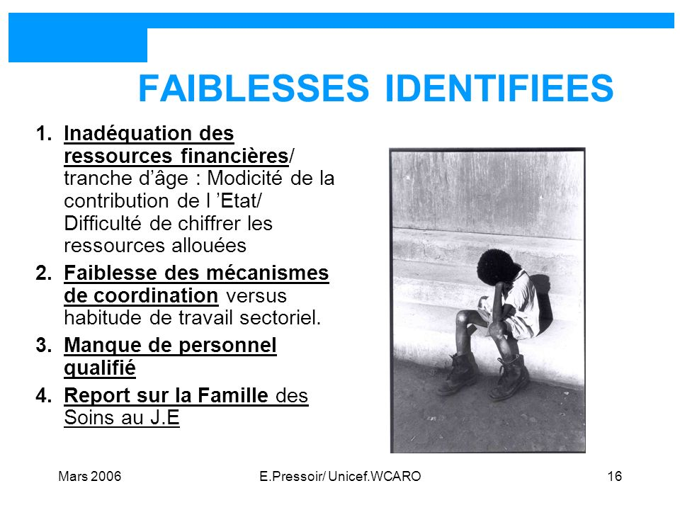 FAIBLESSES IDENTIFIEES