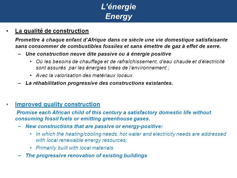 L'énergie Energy La qualité de construction