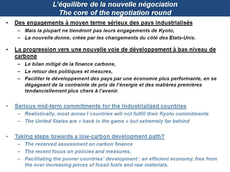 L'équilibre de la nouvelle négociation The core of the negotiation round