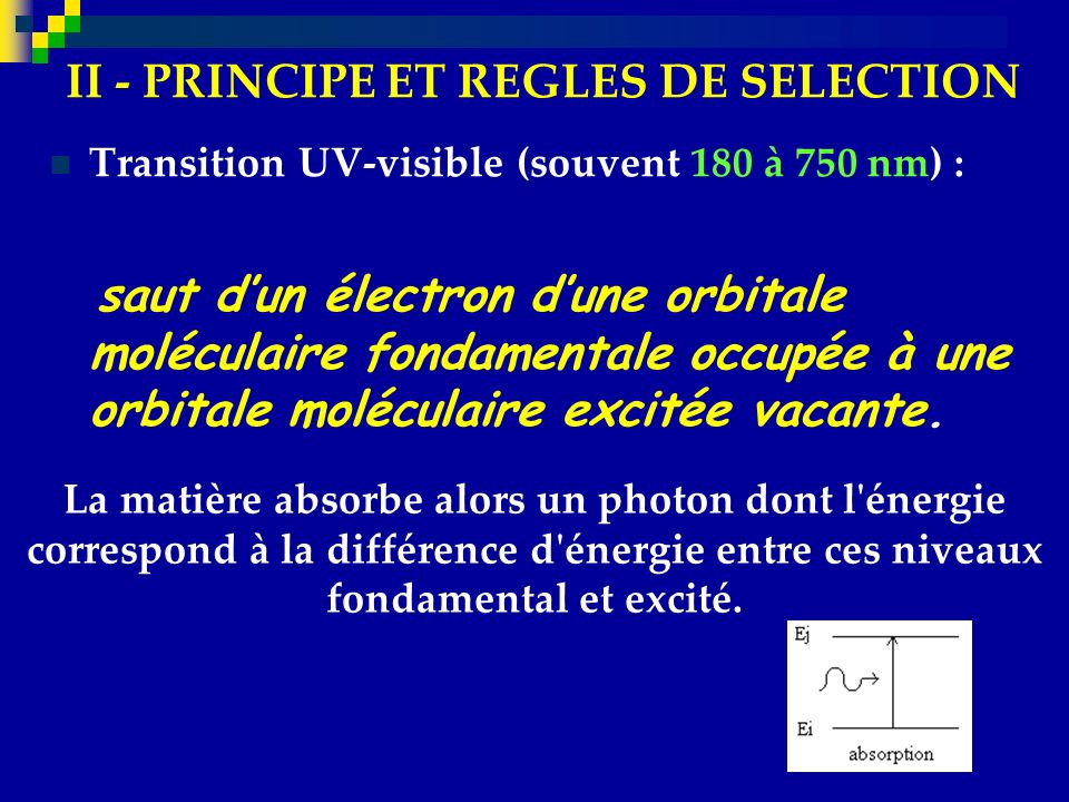 II - PRINCIPE ET REGLES DE SELECTION