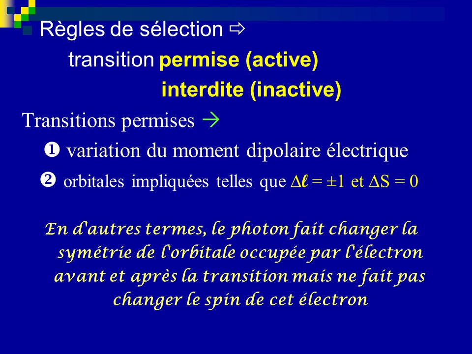 transition permise (active) interdite (inactive)