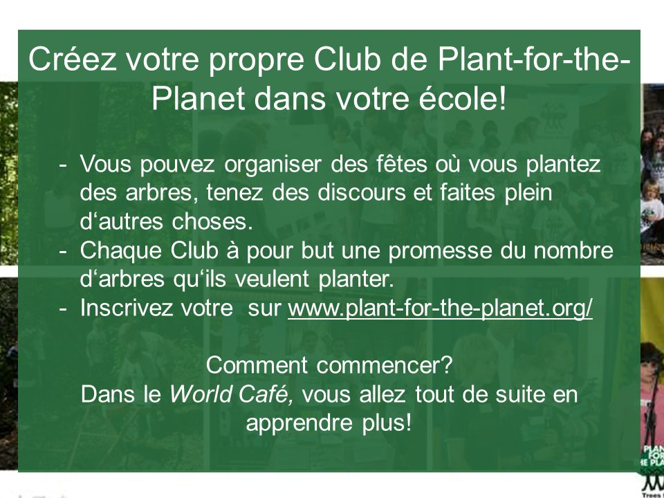 Créez votre propre Club de Plant-for-the-Planet dans votre école!