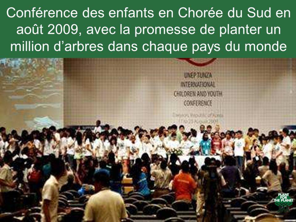 Conférence des enfants en Chorée du Sud en août 2009, avec la promesse de planter un million d'arbres dans chaque pays du monde