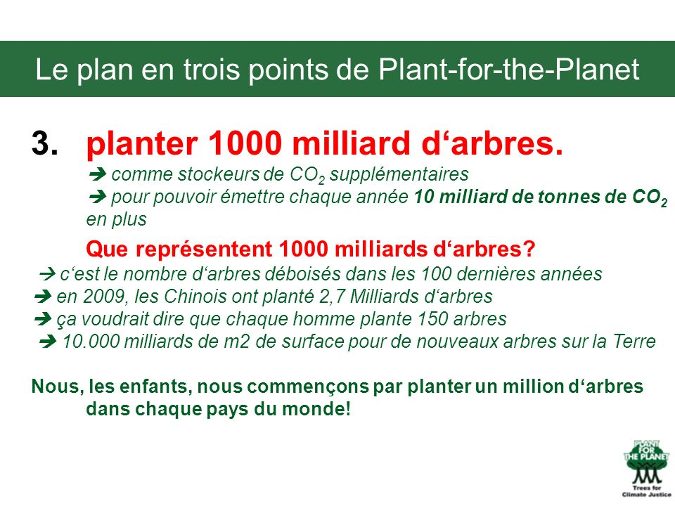 Le plan en trois points de Plant-for-the-Planet