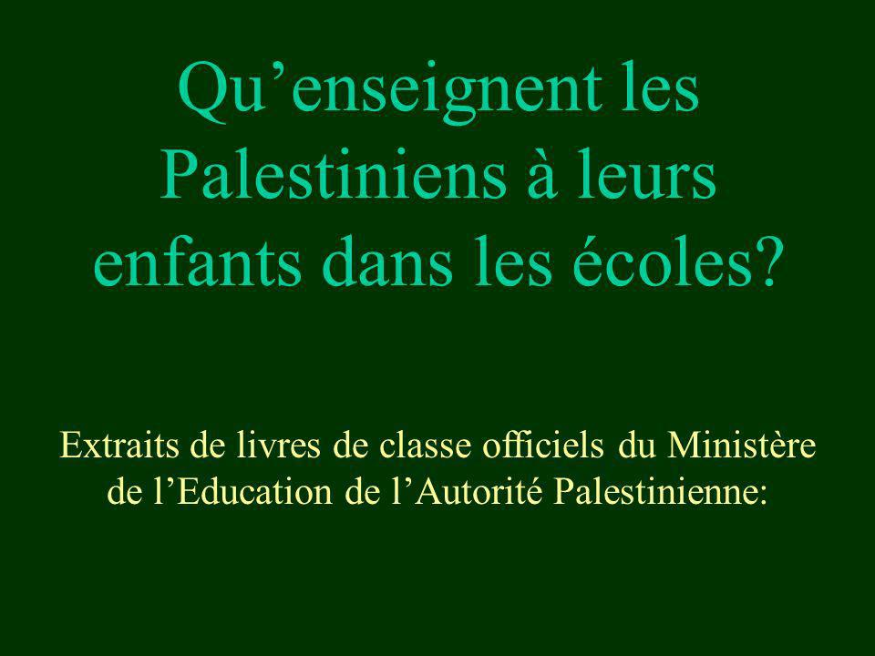 Qu'enseignent les Palestiniens à leurs enfants dans les écoles