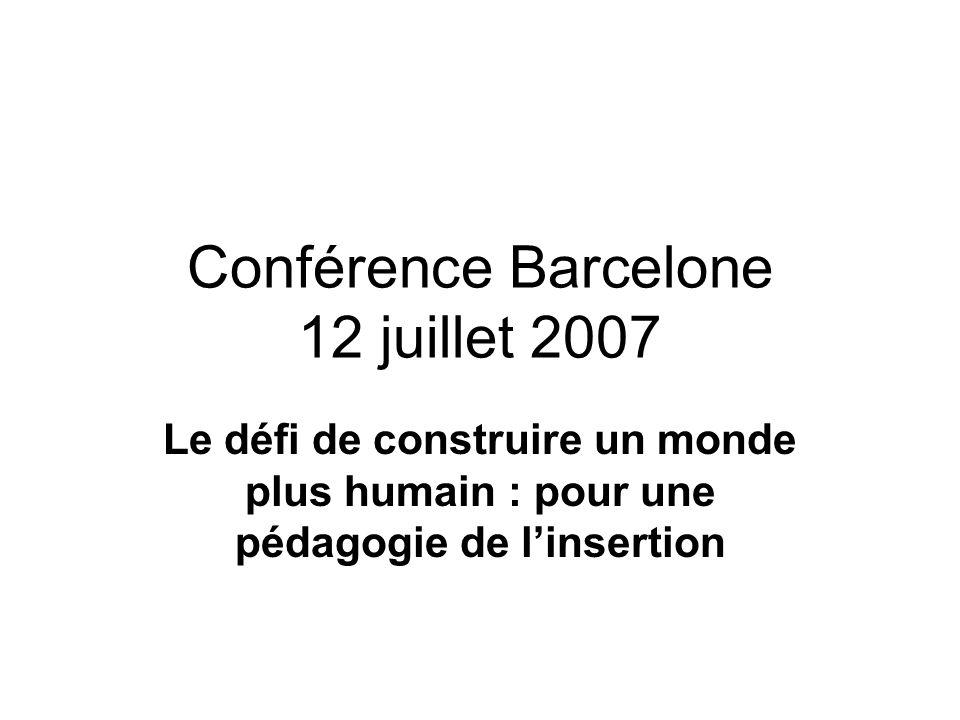 Conférence Barcelone 12 juillet 2007