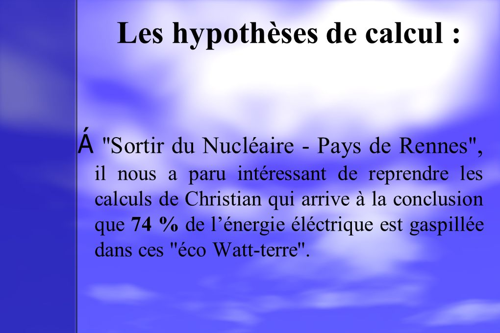 Les hypothèses de calcul :