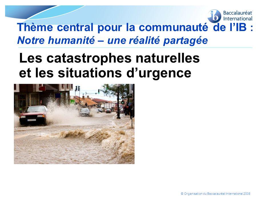 Les catastrophes naturelles et les situations d'urgence