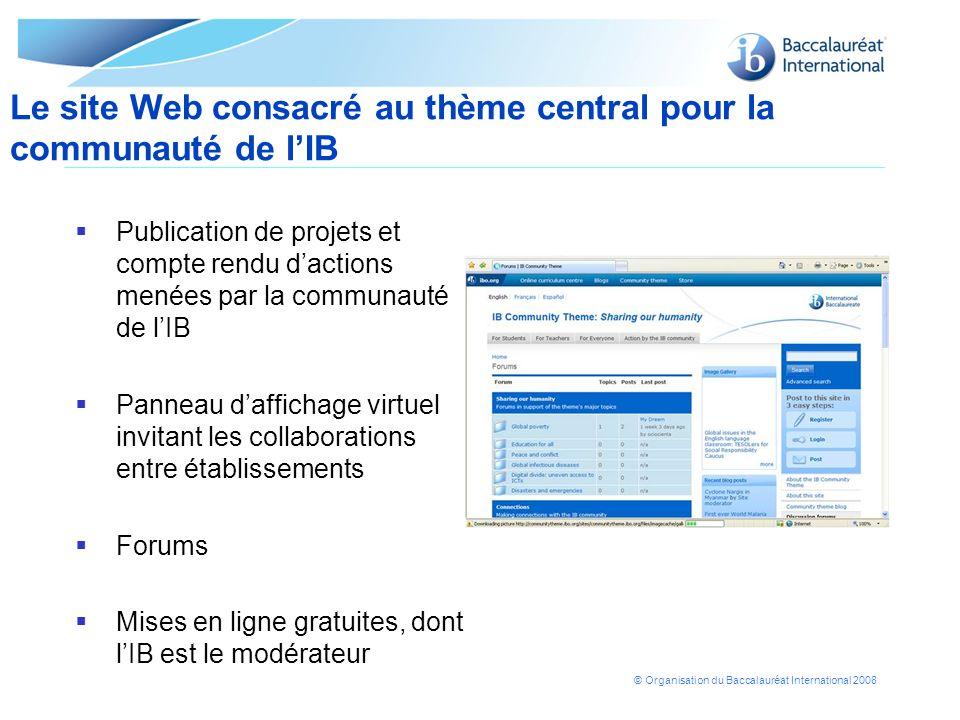 Le site Web consacré au thème central pour la communauté de l'IB