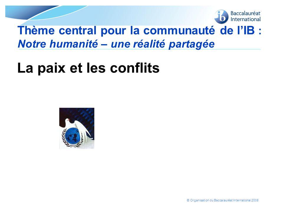 Thème central pour la communauté de l'IB : Notre humanité – une réalité partagée