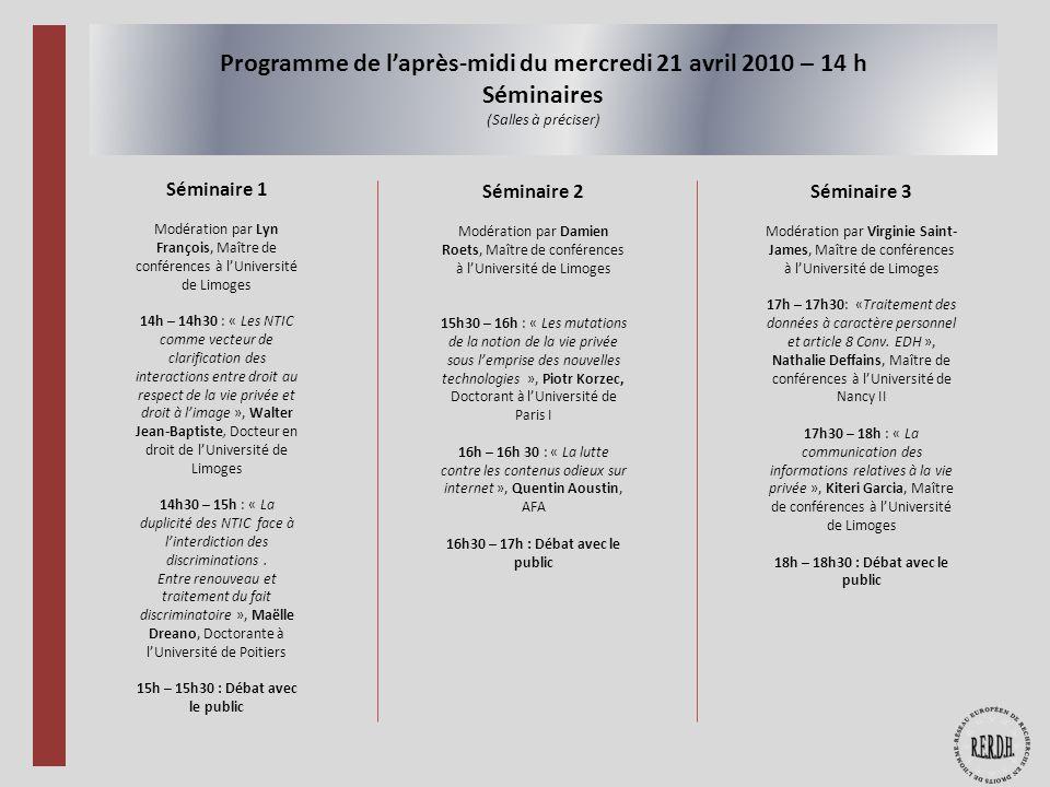 Programme de l'après-midi du mercredi 21 avril 2010 – 14 h Séminaires (Salles à préciser)