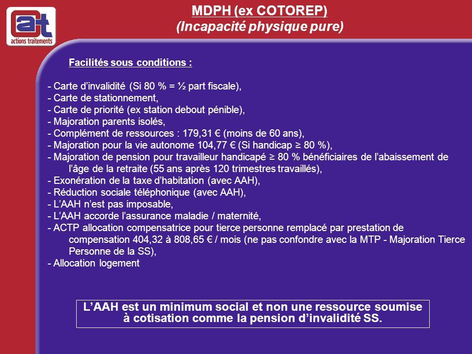 MDPH (ex COTOREP) (Incapacité physique pure)