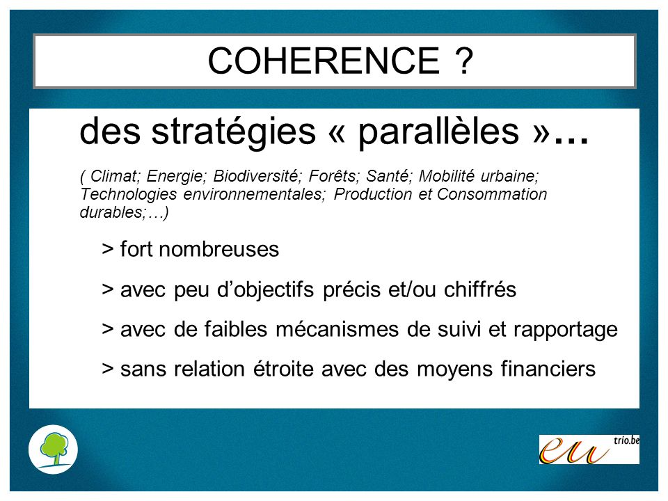 des stratégies « parallèles »…