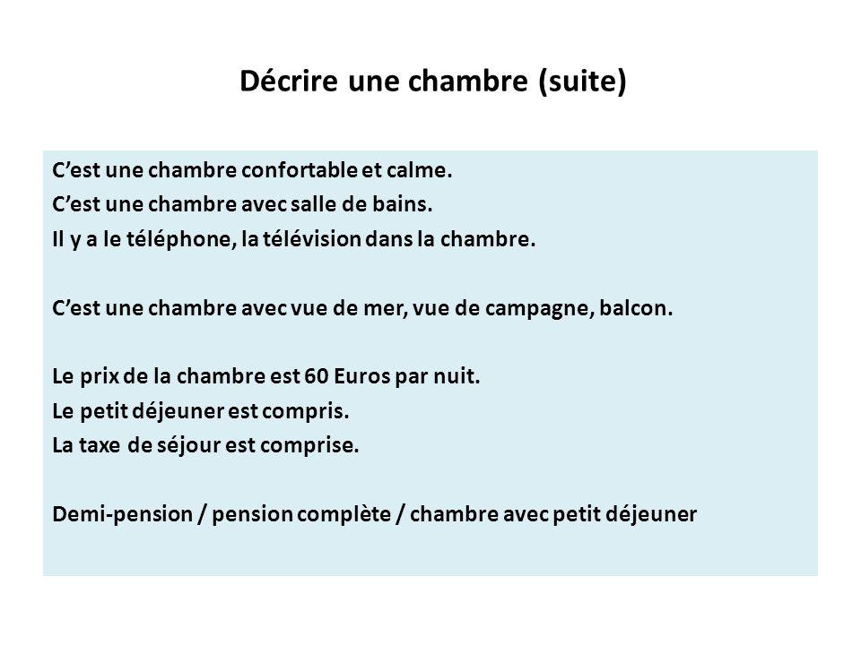 Dialogue 1 d crire un h tel ppt t l charger for Prix d une chambre d hotel formule 1