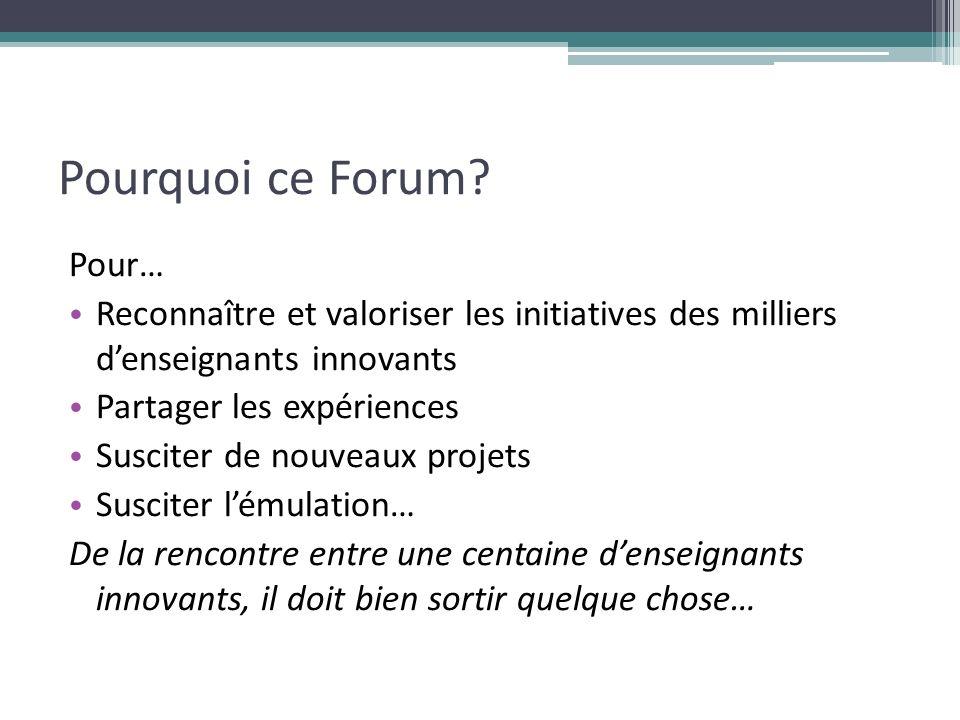 Pourquoi ce Forum Pour…