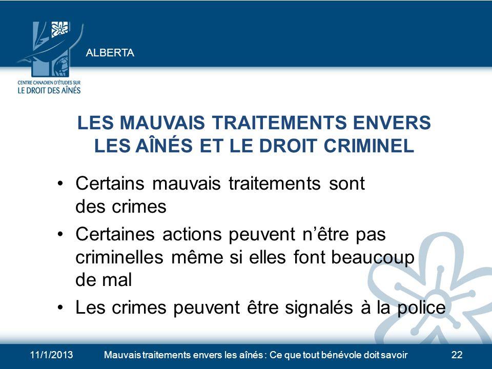 LES MAUVAIS TRAITEMENTS ENVERS LES AÎNÉS ET LE DROIT CRIMINEL