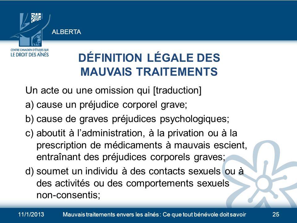 DÉFINITION LÉGALE DES MAUVAIS TRAITEMENTS