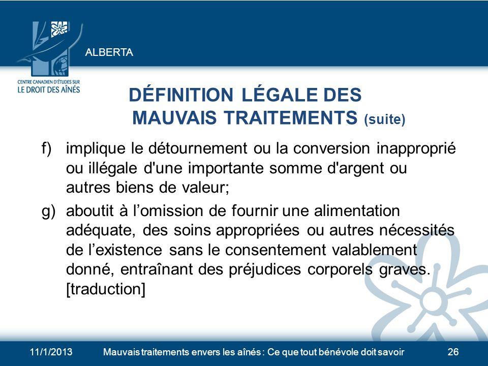 DÉFINITION LÉGALE DES MAUVAIS TRAITEMENTS (suite)