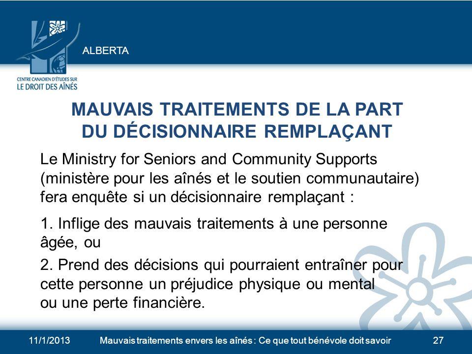MAUVAIS TRAITEMENTS DE LA PART DU DÉCISIONNAIRE REMPLAÇANT