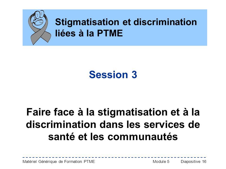 Stigmatisation et discrimination liées à la PTME