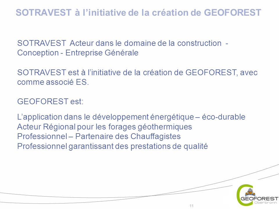 SOTRAVEST à l'initiative de la création de GEOFOREST
