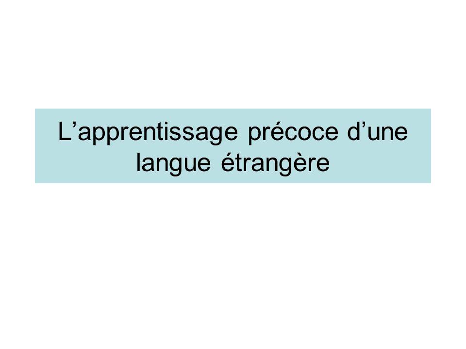 L'apprentissage précoce d'une langue étrangère