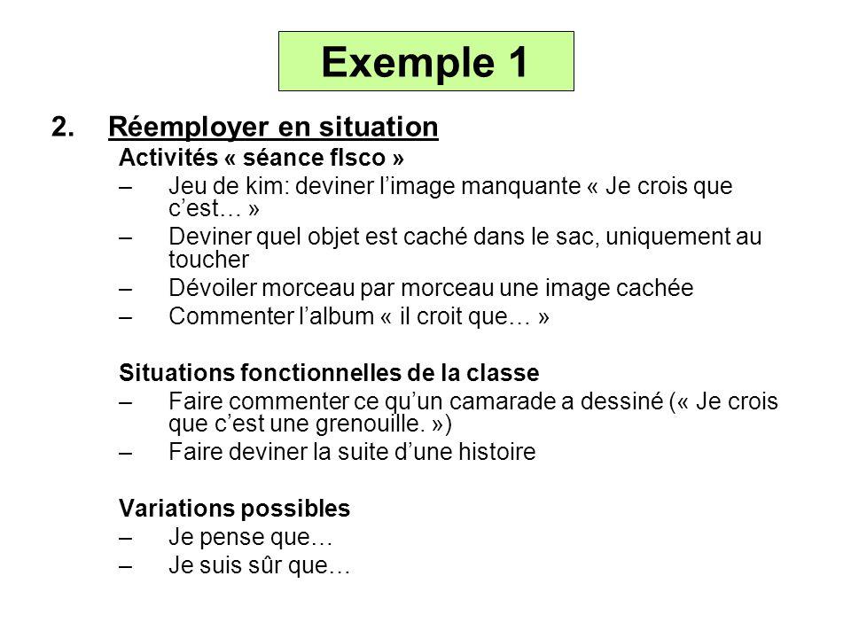 Exemple 1 Réemployer en situation Activités « séance flsco »