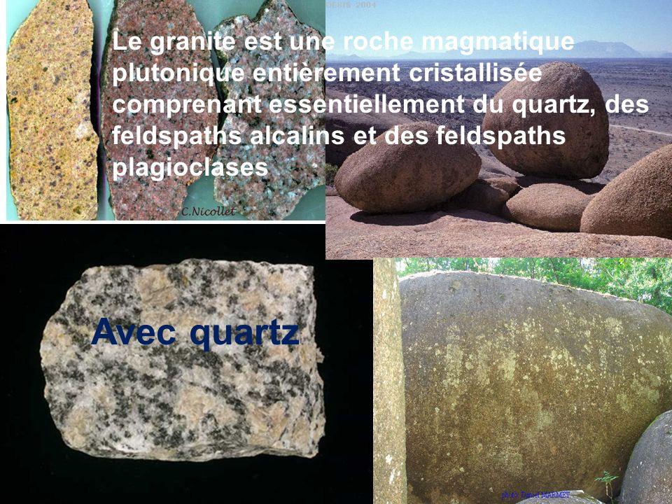 Le granite est une roche magmatique plutonique entièrement cristallisée comprenant essentiellement du quartz, des feldspaths alcalins et des feldspaths plagioclases