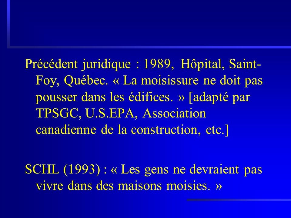 Précédent juridique : 1989, Hôpital, Saint-Foy, Québec