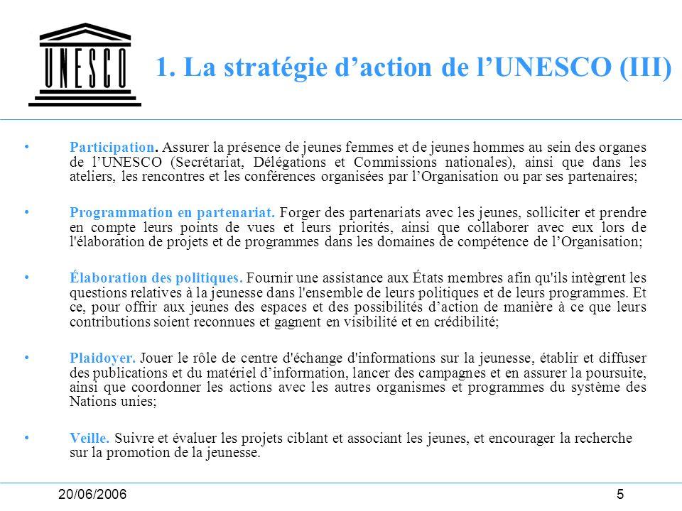 1. La stratégie d'action de l'UNESCO (III)