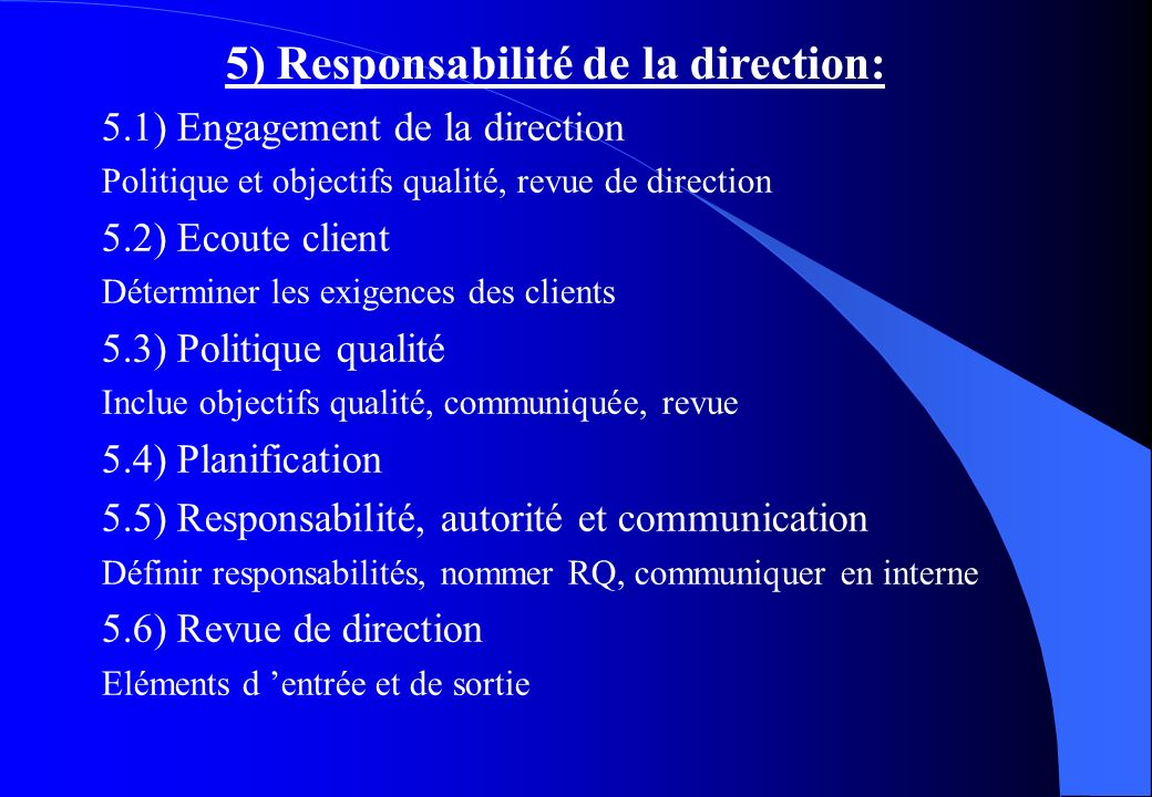 5) Responsabilité de la direction: