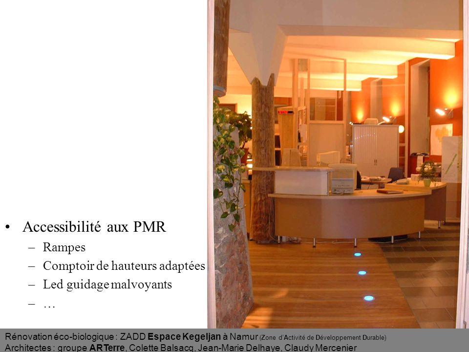 Accessibilité aux PMR Rampes Comptoir de hauteurs adaptées