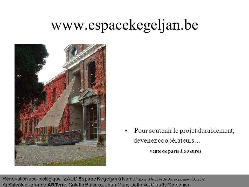 www.espacekegeljan.be Pour soutenir le projet durablement,