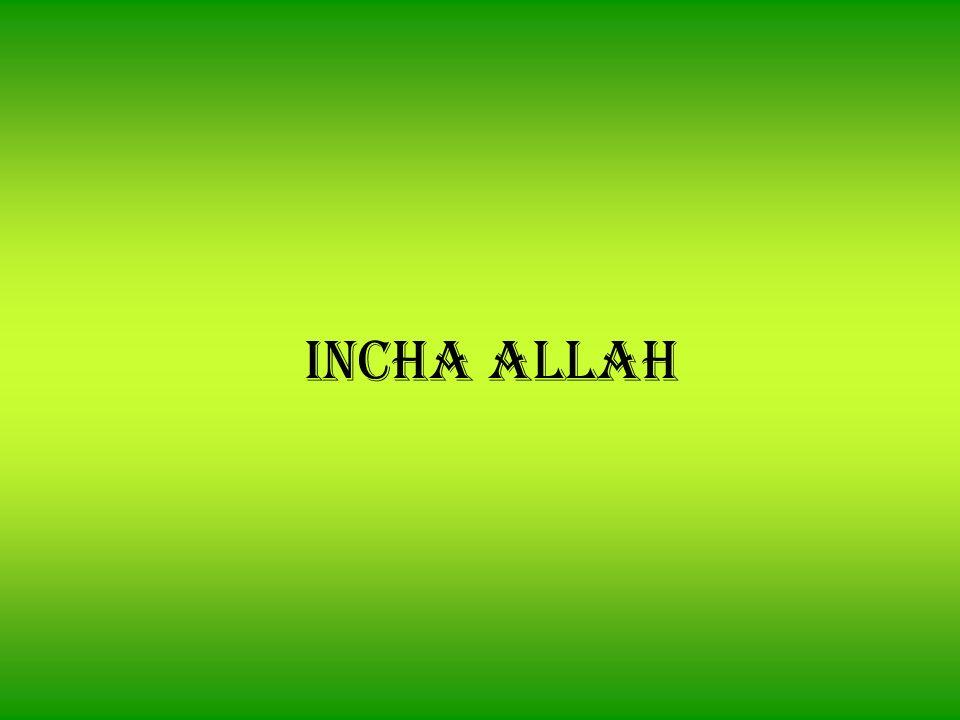 INCHA ALLAH