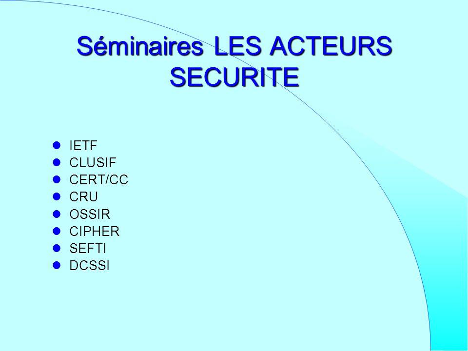 Séminaires LES ACTEURS SECURITE