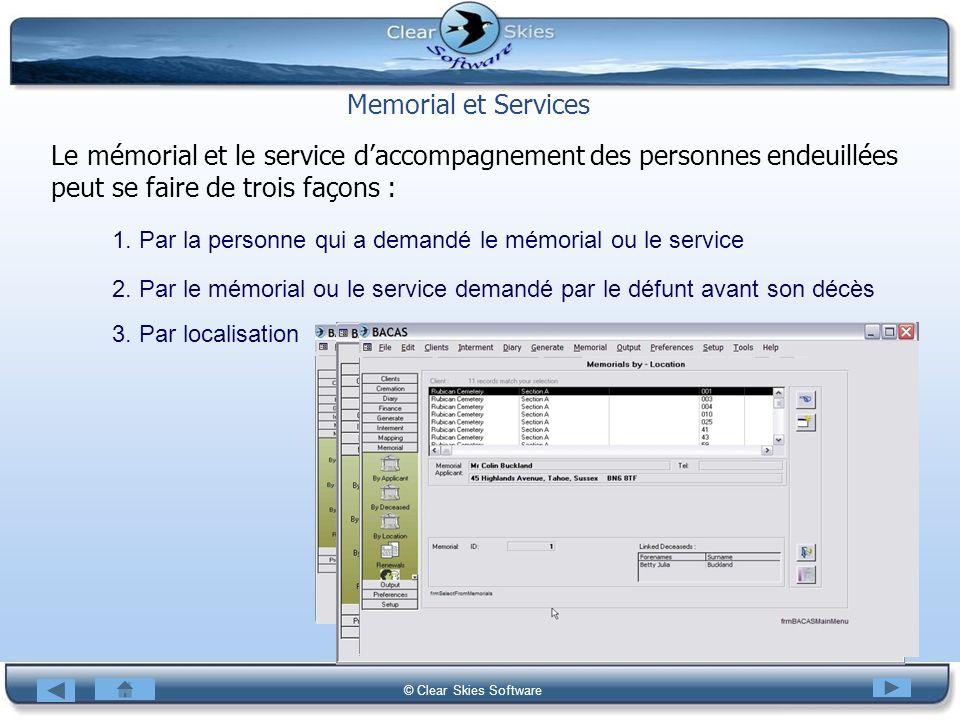 Memorial et Services Le mémorial et le service d'accompagnement des personnes endeuillées peut se faire de trois façons :