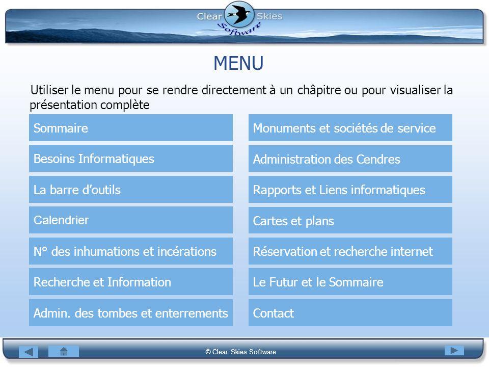 MENU Utiliser le menu pour se rendre directement à un châpitre ou pour visualiser la présentation complète.