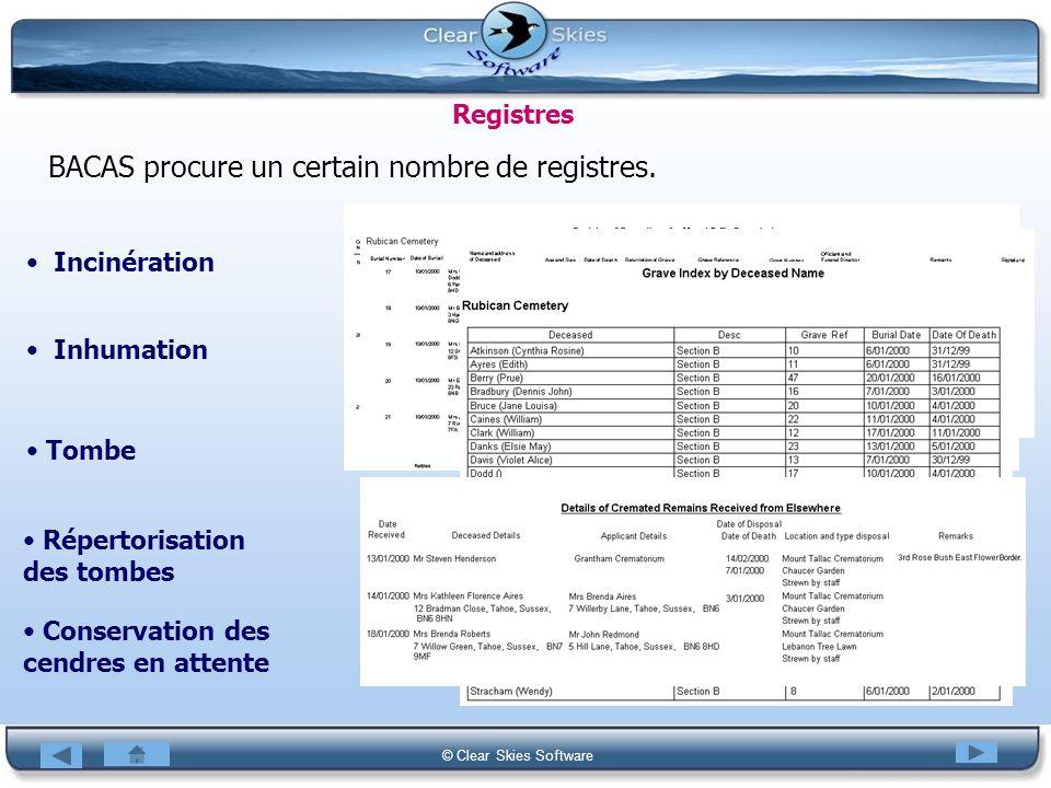 BACAS procure un certain nombre de registres.