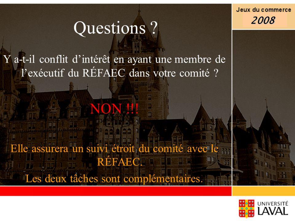 Questions 2008. Y a-t-il conflit d'intérêt en ayant une membre de l'exécutif du RÉFAEC dans votre comité