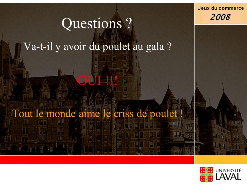 Questions OUI !!! Va-t-il y avoir du poulet au gala
