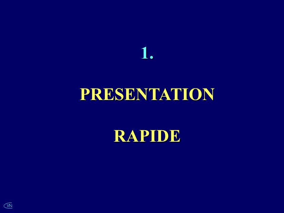 1. PRESENTATION RAPIDE