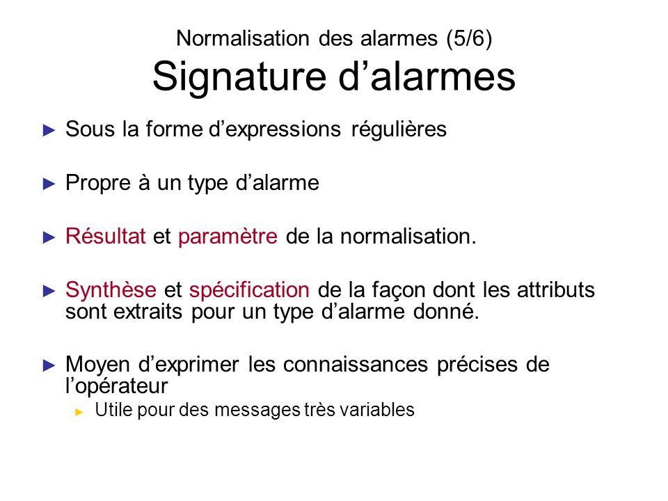 Normalisation des alarmes (5/6) Signature d'alarmes