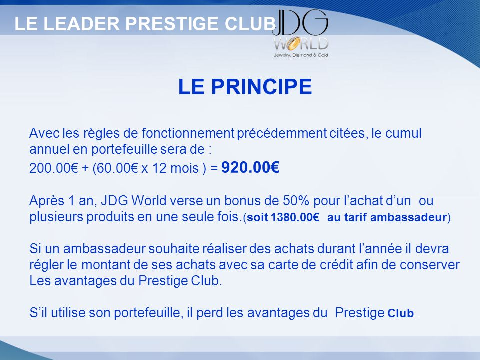 Statut LE PRINCIPE LE LEADER PRESTIGE CLUB