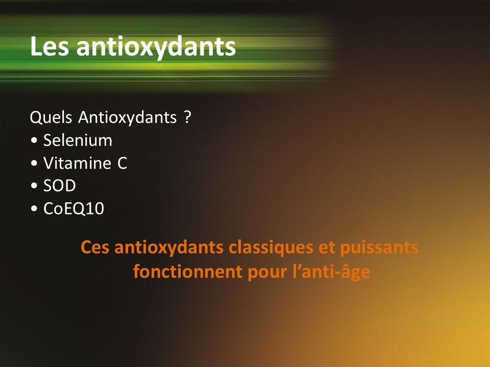 Ces antioxydants classiques et puissants fonctionnent pour l'anti-âge