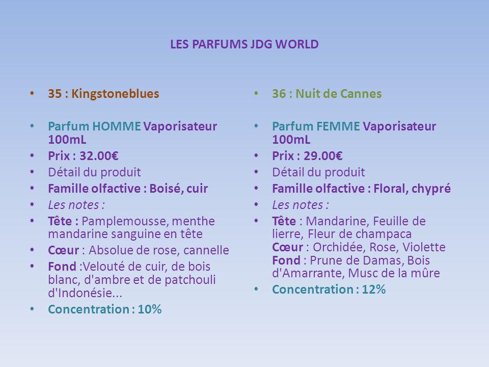 LES PARFUMS JDG WORLD 35 : Kingstoneblues. Parfum HOMME Vaporisateur 100mL Prix : 32.00€ Détail du produit