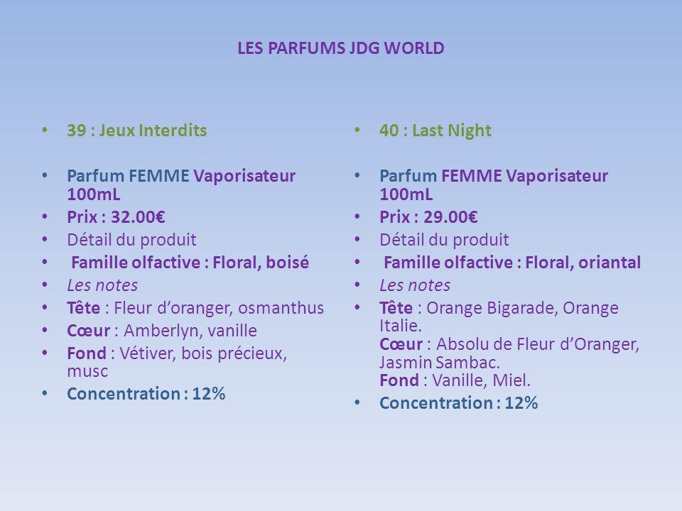 LES PARFUMS JDG WORLD 39 : Jeux Interdits. Parfum FEMME Vaporisateur 100mL. Prix : 32.00€ Détail du produit
